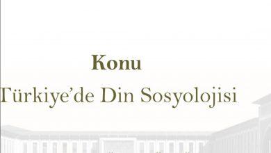 Photo of Türkiye'de Din Sosyolojisi
